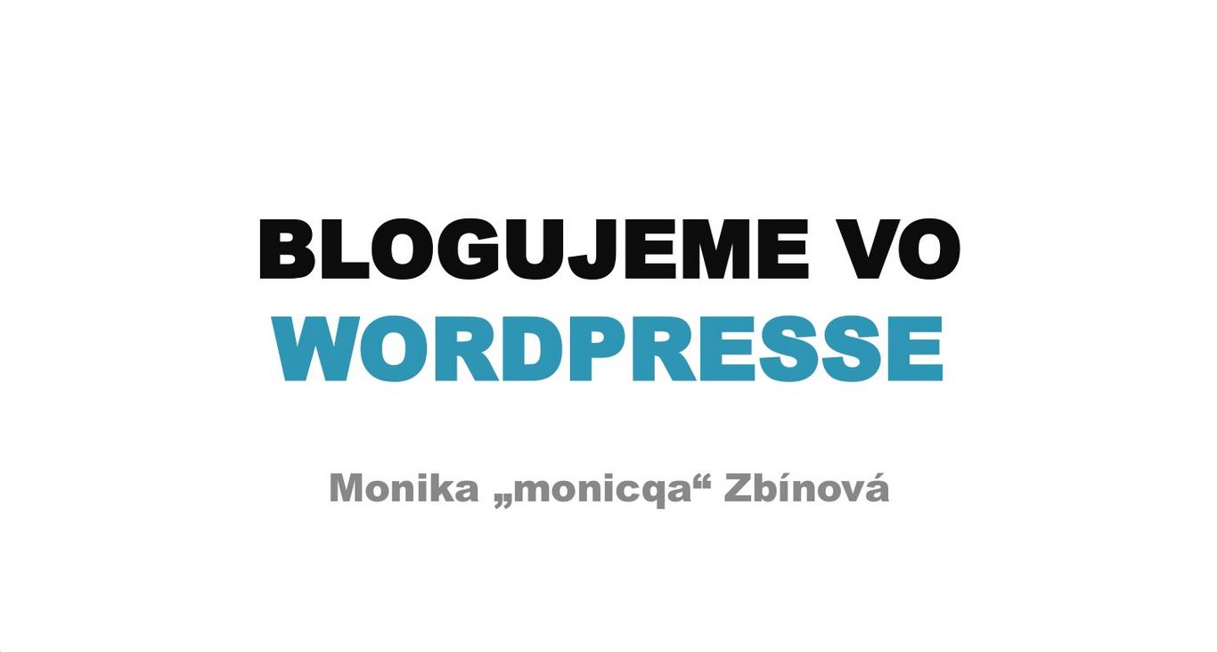 Prezentácia - Blogujeme na WordPresse